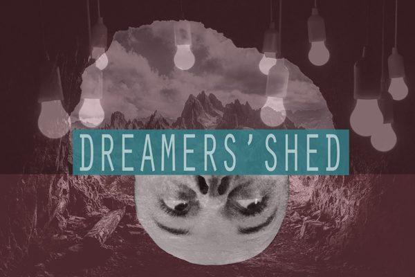 Dreamers' Shed - Sandra Gustafsson